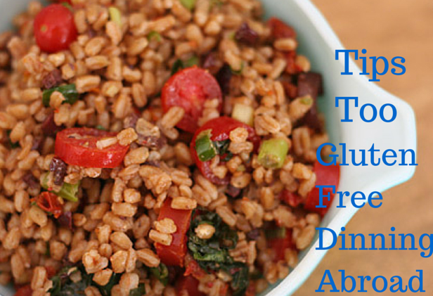 gluten free dining abroad